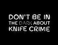 Don't be in the dark about knife crime