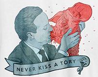 Never Kiss A Tory