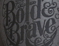 the bold & brave