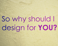 Why should I design for YOU?