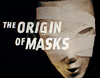 The Origin of Masks