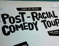 CAMPUS LIFE // Post-Racial Comedy Tour