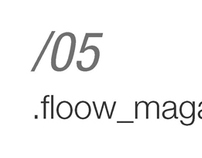 Portfolio - 05 - Floow Magazine
