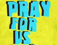 Pray For Us All