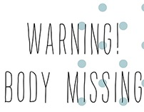Warning! Body MISSING