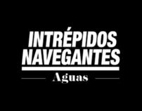 INTRÉPIDOS NAVEGANTES - AGUAS