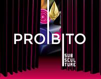 SubSculture Festival 2017: PROIBITO