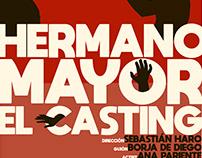 """Cartel """"Hermano Mayor: El cásting"""""""