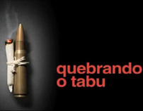 Quebrando o Tabu (Breaking the Taboo)