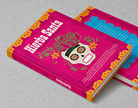 Cover design and illustration for the book Hierba Santa