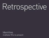 Retrospective : Identities