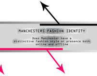 Manchesters Fashion Identity - Research