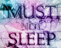 Must Not Sleep