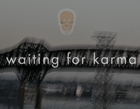 Waiting For Karma