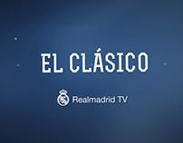 EL CLÁSICO - REAL MADRID TV
