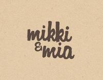 Mikki&Mia