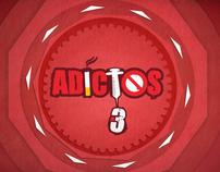 Adictos 3