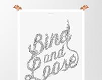 Bind & Loose