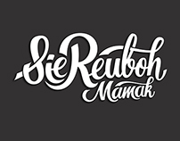 Logo Lettering Project - Sie Reuboh Mamak