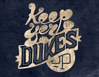 Keep Yer Dukes Up