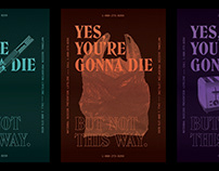 YOU'RE GONNA DIE - Campaign