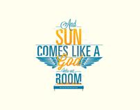 Sun comes like a god
