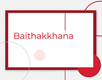 Research Project(ongoing): Baithakkhana
