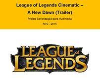Sound Design - League of Legends Trailer