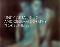 "Unity of painting and cinematography: ""For esthetes"""
