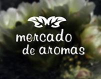 Mercado de Aromas