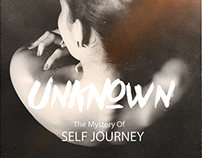"UNKNOWN "" The Mystery of Self Journey """