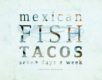 Mexican Fish Tacos 7 Days a Week