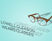 Lowell Gleason Wears Glasses