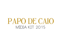 Mídia Kit 2015 - Blog Papo de Caio
