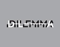 DILEMMA + DLA