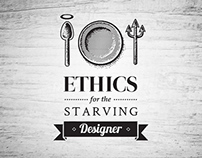 Ethics for the Starving Designer