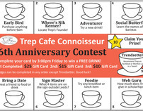 Trep Cafe Connoisseur 6th Anniversary Contest