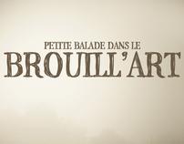 THEME 2012 : Petite balade dans le brouill'art