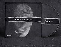 INNER MADNSESS BAND ALBUM