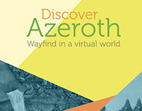 Discover Azeroth : Wayfind in a Digital World