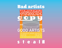 Bad artists copy. Good artists steal