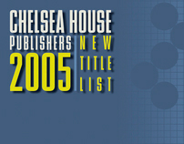 Chelsea House Publisher New Title List  — catalog cov.