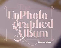 DERMODEX: THE UNPHOTOGRAPHED ALBUM