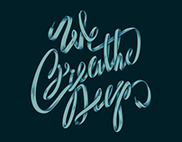 We Breathe Deep