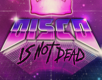 DISCO IS NOT DEAD