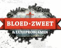 BNN - Bloed, zweet en luxeproblemen