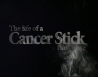 Life of a Cancer Stick