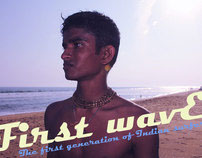 The First Wave. 1st Generation of Indian Surfers
