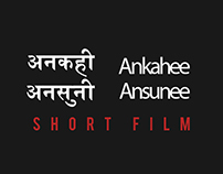 Ankahee Ansunee - Short Film