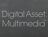 Digital Assets: Unit 3: Multimedia